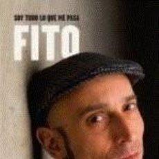 Libros de segunda mano: FITO - SOY TODO LO QUE ME PASA LIBRO BIOGRAFIA FITO Y LOS FITIPALDIS. Lote 87844699