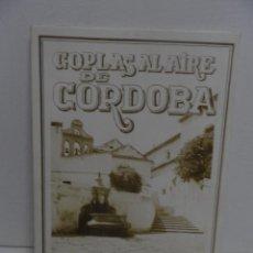 Libros de segunda mano: COPLAS AL AIRE DE CÓRDOBA 1981 MANUEL MEDINA. Lote 58489706