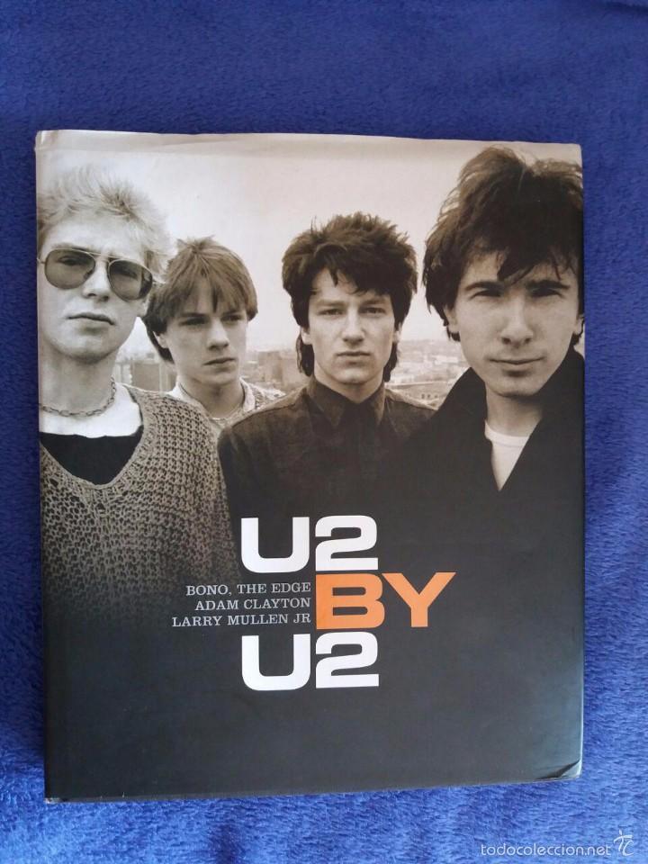 U2 BY U2 / BONO, THE EDGE ADAM CLAYTON LARRY MULLEN JR / HARPER COLLINS  PUBLISBERS / 2006 / EN INGLÉ
