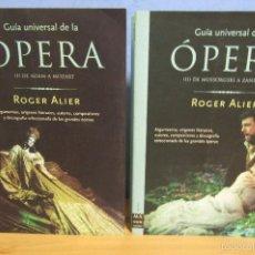 Libros de segunda mano: OPERA GUIA UNIVERSAL VOLUMENES I Y II ARGUMENTOS,ORIGENES,AUTORES, COMOPOSICION Y DISCOGRAFIA . Lote 103985960