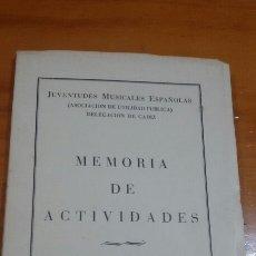 Libros de segunda mano: MEMORIA DE ACTIVIDADES JUVENTUDES MUSICALES ESPAÑOLAS TEMPORADA 1973-74 CADIZ. Lote 58689445