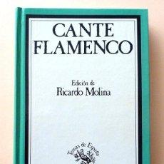 Libros de segunda mano: CANTE FLAMENCO - RICARDO MOLINA - TAURUS - 1988 - TAPA DURA - NUEVO. Lote 59911371