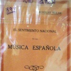 Libros de segunda mano: EL SENTIMIENTO NACIONAL EN LA MÚSICA ESPAÑOLA. Lote 60314283