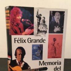Libros de segunda mano: ÚNICO - FÉLIX GRANDE - MEMORIA DEL FLAMENCO - DEDICATORIA AUTÓGRAFA DEL AUTOR - 48/986. Lote 61094943