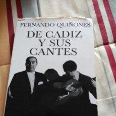 Libros de segunda mano: FERNANDO QUIÑONES DE CADIZ Y SUS CANTES 215 PAGINAS 1964. Lote 61969460