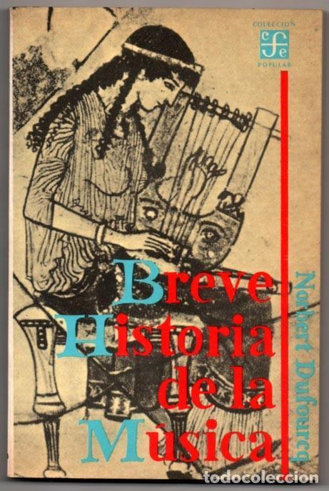 Breve Historia De La Musica Norbert Dufourcq Comprar Libros De