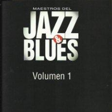 Libros de segunda mano: MAESTROS DEL JAZZ & BLUES. VOL. 1. MILES DAVIS, C. PARKER, DUKE ELLINGTON, BILLIE HOLIDAY, C. BASIE . Lote 62539236