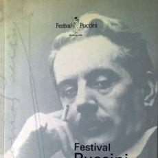 Libros de segunda mano: PUCCINI, 75 AÑOS DESPUÉS. (VALENCIA, 1999. PALAU DE LA MÚSICA) PUCCINI EN ESPAÑA,TEATRO REAL, LICEO. Lote 63464544