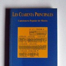Libri di seconda mano: LES CUARENTA PRINCIPALES - CANCIONERU POPULAR DE MIERES - ISMAEL MARIA GONZALEZ ARIAS. Lote 67073703