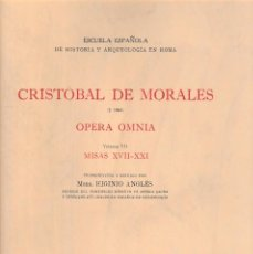 Libros de segunda mano: CRISTOBAL DE MORALES. OPERA OMNIA VII. MISAS XVII-XXI (CSIC 1964) SIN USAR. Lote 67873233