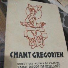 Libros de segunda mano: CHANT GREGORIEN , CANTO GREGORIANO . JOSEPH GAJARD ABADIA SOLESMES . METODO , PARTITURAS FRANCES . Lote 68069101