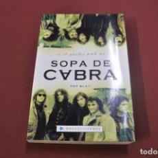 Libros de segunda mano: SI ET QUEDES AMB MI SOPA DE CABRA - PEP BLAY - ROSADELSVENTS. Lote 104116688