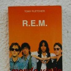 Libros de segunda mano: R.E.M . TONY FLETCHER. Lote 69832345