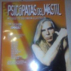 Libros de segunda mano: PSICÓPATAS DEL MÁSTIL. MÉTODO DE GUITARRA ELÉCTRICA. Lote 70315457