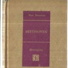 Libros de segunda mano: BEETHVEN. MAX STEINITZER. FONDO DE CULTURA. MÉXICO. 1953. Lote 70436333