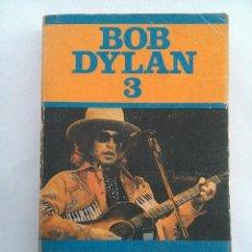 Libros de segunda mano: BOB DYLAN 3. ANALISIS DE DANNY FAUX Y ANTOLOGIA . EDICIONES JÚCAR, MADRID 1982. PRIMERA EDICION. Lote 73407327
