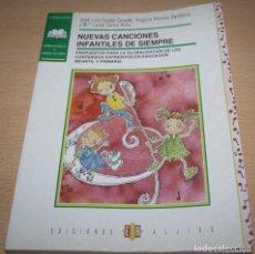 Libros de segunda mano: NUEVAS CANCIONES INFANTILES DE SIEMPRE - VV AA - CANCIONERO. Lote 73586759