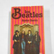 Libros de segunda mano: LOS BEATLES. HUNTER DAVIES. TDK38. Lote 74137059