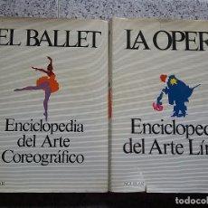 Libros de segunda mano: OFERTON. LOTE 2 TOMOS AGUILAR. LA OPERA Y EL BALLET.. Lote 75037799