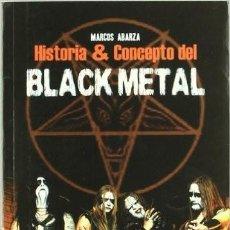 Libros de segunda mano: HISTORIA Y CONCEPTO DEL BLACK METAL BATHORY MARDUK BURZUM. Lote 75292663