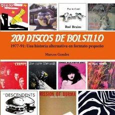 Libros de segunda mano: 200 DISCOS DE BOLSILLO UNA HISTORIA ALTERNATIVA EN FORMATO PEQUEÑO. 1977-1991. Lote 75299191