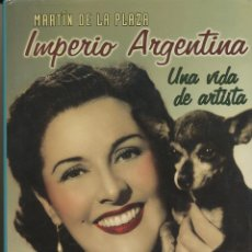 Libros de segunda mano: MARTÍN DE LA PLAZA, IMPERIO ARGENTINA, UNA VIDA DE ARTISTA, ALIANZA EDITORIAL, MADRID, 2003. Lote 76779343