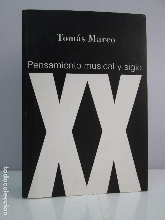 pensamiento musical y siglo xx. tomas marco. ve - Comprar Libros de ...