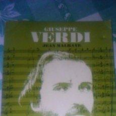 Libros de segunda mano: GIUSEPPE VERDI PAR JEAN MALRAYE MUSICIENS DE TOUS LES TEMPS,1965,FRANCES.. Lote 78094117