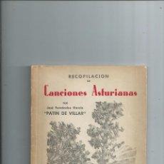 Libros de segunda mano: 1960 RECOPILACIÓN DE CANCIONES ASTURIANAS. JOSÉ FERNÁNDEZ GARCÍA. PATÍN DE VILLAR. Lote 78946429