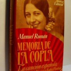 Libros de segunda mano: MEMORIA DE LA COPLA. LA CANCIÓN ESPAÑOLA. DE CONCHITA PIQUER A ISABEL PANTOJA. ROMÁN MANUEL. 1993. Lote 104178711