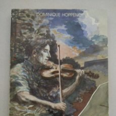 Libros de segunda mano: EL VIOLÍN INTERIOR - HOPPENOT, DOMINIQUE. Lote 81288756