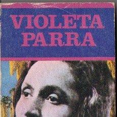 Libros de segunda mano: PATRICIO MANNS : VIOLETA PARRA (LOS JUGLARES, 1984). Lote 81500992