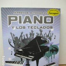 Libros de segunda mano: APRENDE A TOCAR EL PIANO Y TECLADOS, DE NICK FREETH . Lote 81849092