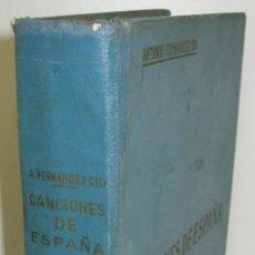 Libros de segunda mano: CANCIONES ESPAÑA PEQUEÑA HISTORIA CONTEMPORÁNEA DE LA MÚSICA NACIONAL 1900-63 ANTONIO FERNANDEZ-CID. Lote 82221164