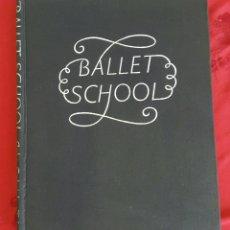 Libros de segunda mano: BALLET SCHOOL. JOHN GABRIEL. FABER. Lote 85109199