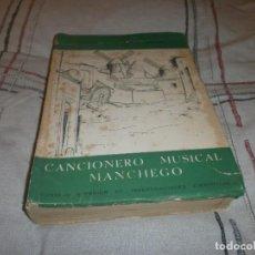 Libros de segunda mano: CANCIONERO MUSICAL Y POPULAR MANCHEGO PEDRO ECHEVARRIA BRAVO - FIRMADO Y DEDICADO 1951 CESIC. Lote 85937576