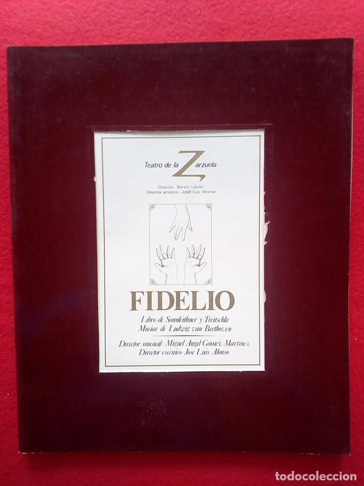 LIBRETO FIDELIO TEATRO DE LA ZARZUELA 1984 800 GRS 28 CMS (Libros de Segunda Mano - Bellas artes, ocio y coleccionismo - Música)