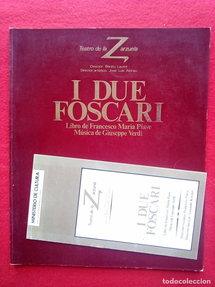 LIBRETO I DUE FOSCARI TEATRO DE LA ZARZUELA 1984 800 GRS 28 CMS (Libros de Segunda Mano - Bellas artes, ocio y coleccionismo - Música)