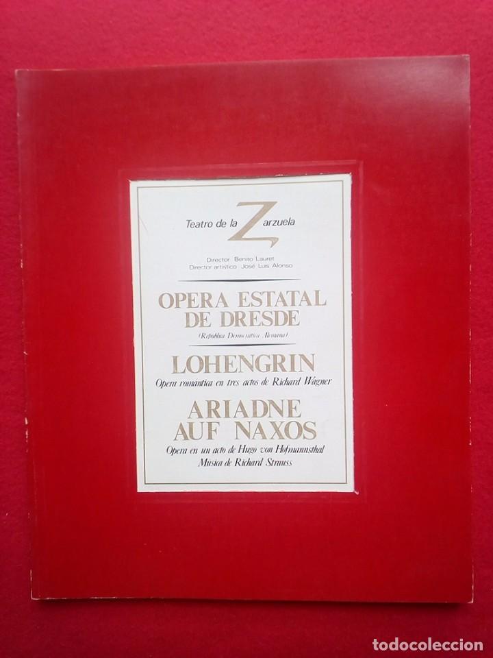 LIBRETO OPERA ESTATAL DE DRESDE TEATRO DE LA ZARZUELA 1984 800 GRS 28 CMS (Libros de Segunda Mano - Bellas artes, ocio y coleccionismo - Música)