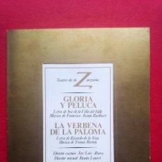 Libros de segunda mano: LIBRETO GLORIA Y PELUCA TEATRO DE LA ZARZUELA 1984 800 GRS 28 CMS. Lote 86266328
