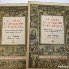 Libros de segunda mano: SUBIRÁ. JOSÉ, LA OPERA EN LOS TEATROS DE BARCELONA,. Lote 86366664