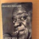 Libros de segunda mano: HISTORIA DEL VERDADERO JAZZ - HUGUES PANASSIE -. Lote 165064896