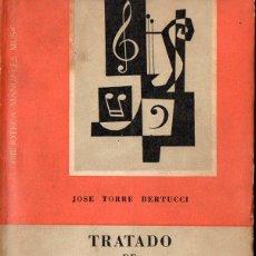 Libros de segunda mano: J. TORRE BERTUCCI : TRATADO DE CONTRAPUNTO (RICORDI, BUENOS AIRES,1967). Lote 88336952