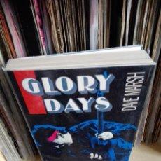 Libros de segunda mano: GLORY DAYS -BRUCE SPRINGSTEEN EN LOS 80'S -DAVE MARSH 1988 PRIMERA EDICION. Lote 88401636