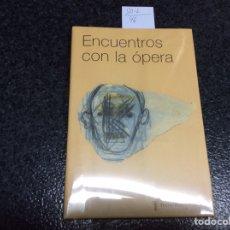 Libros de segunda mano: ENCUENTROS CON LA OPERA , TEATRO REAL 10 AÑOS - EDITA : TEATRO REAL 2005 , OFERTA. Lote 280106618