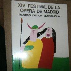 Libros de segunda mano: LIBROS ARTE OPERA - XIV FESTIVAL DE LA OPERA DE MADRID TEATRO ZARZUELA 1977 PROGRAMA FOTOS CANTANTES. Lote 89763024