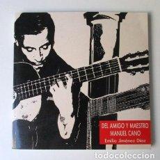 Libros de segunda mano: DEL AMIGO Y MAESTRO MANUEL CANO, EMILIO JIMÉNEZ DÍAZ, GUITARRA, FLAMENCO, BIENAL SEVILLA, EXPO 92. Lote 90581650