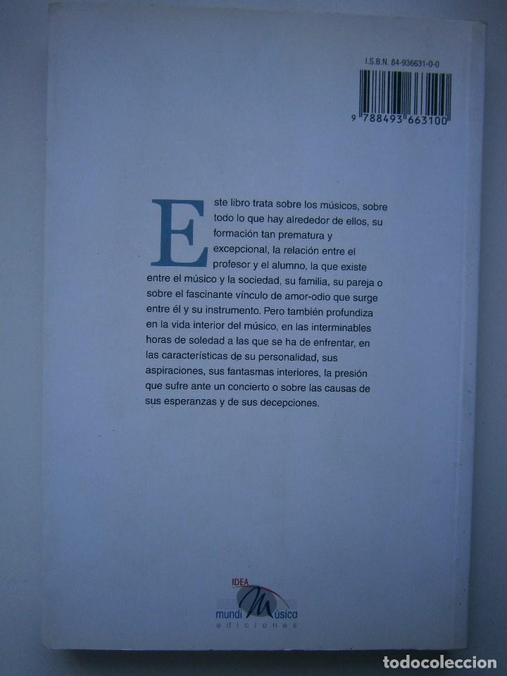 Libros de segunda mano: COMO SER FELIZ SI ERES MUSICO O TIENES UNO CERCA Guillermo Dalia Cirujeda Mundimusica 2008 - Foto 5 - 91080050