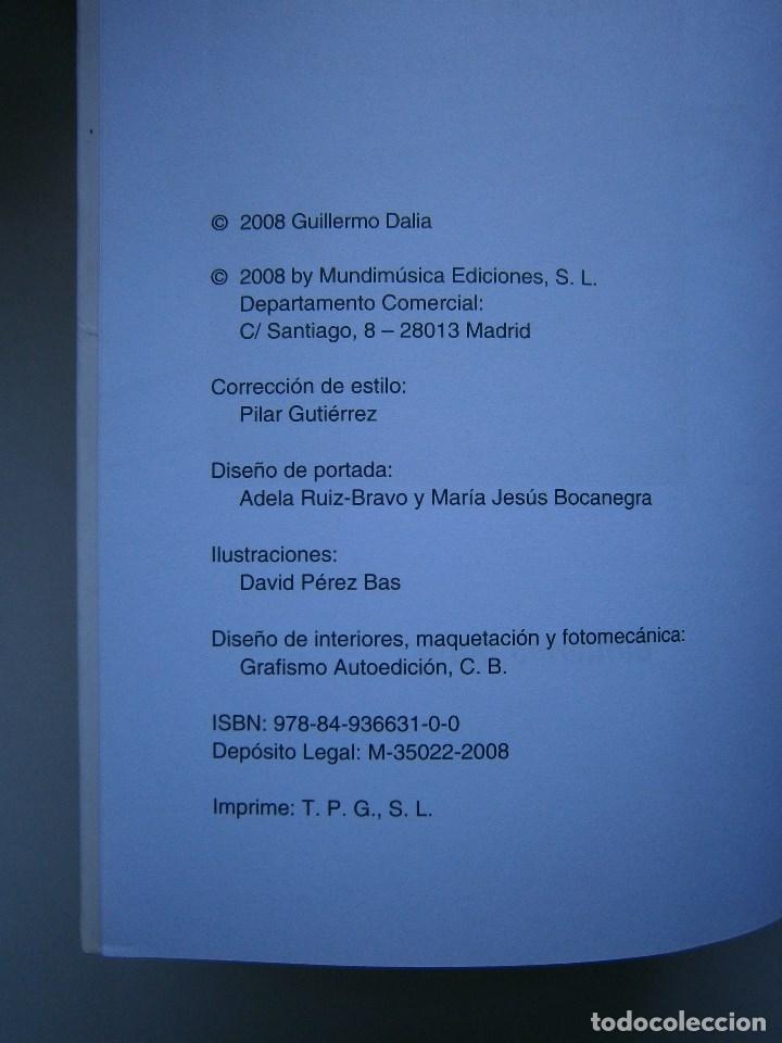 Libros de segunda mano: COMO SER FELIZ SI ERES MUSICO O TIENES UNO CERCA Guillermo Dalia Cirujeda Mundimusica 2008 - Foto 11 - 91080050