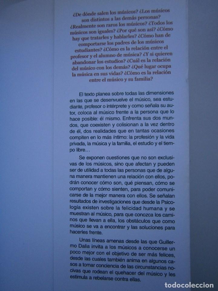 Libros de segunda mano: COMO SER FELIZ SI ERES MUSICO O TIENES UNO CERCA Guillermo Dalia Cirujeda Mundimusica 2008 - Foto 17 - 91080050